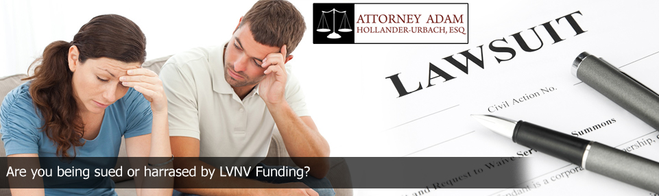 collection defense attorney if sued or harrased by lvnv funding
