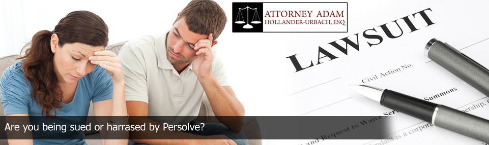 collection defense attorney if sued or harrased by persolve